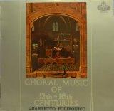 LONDON 13〜16世紀のコラール集/ポリフォニコ四重唱団