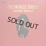 PHILIPS スウィングル・シンガーズ/THE SWINGLE SINGERS CUSTOM DELUXE